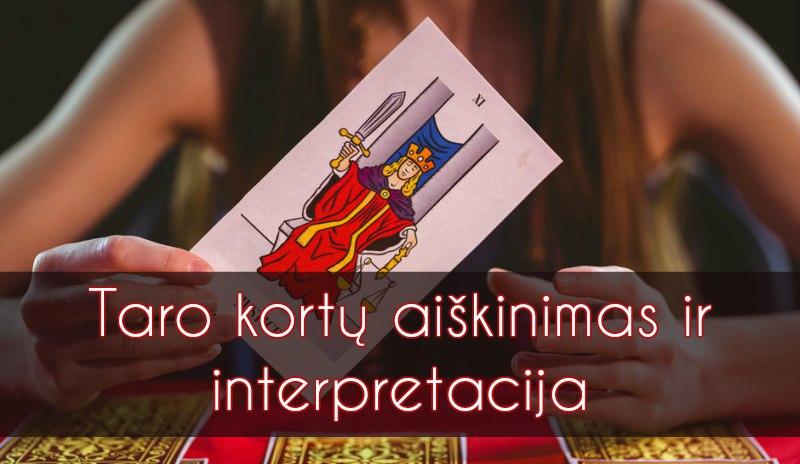 Taro kortų aiškinimas ir interpretacija