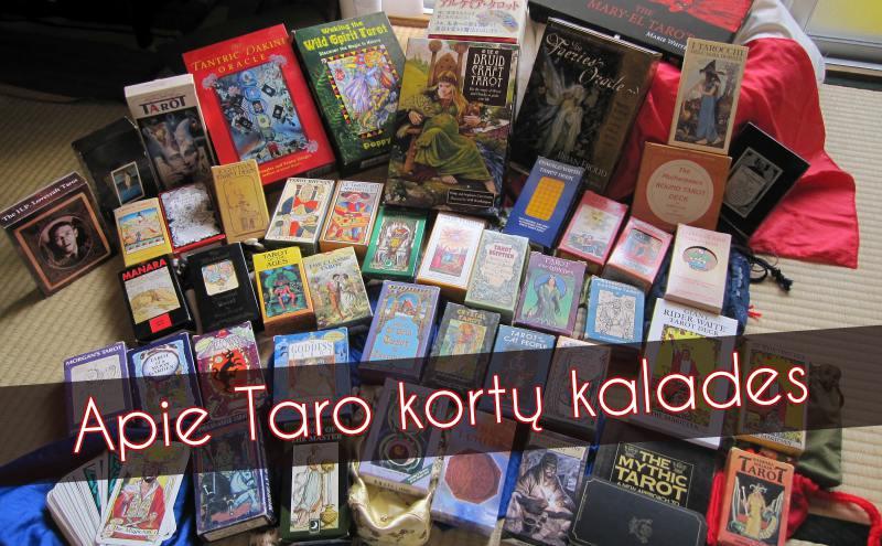 Apie Taro kortų kalades