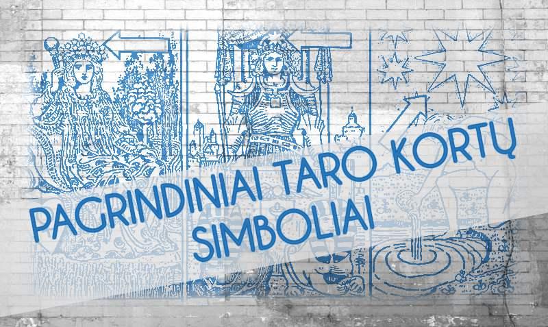 Pagrindiniai Taro kortų simboliai