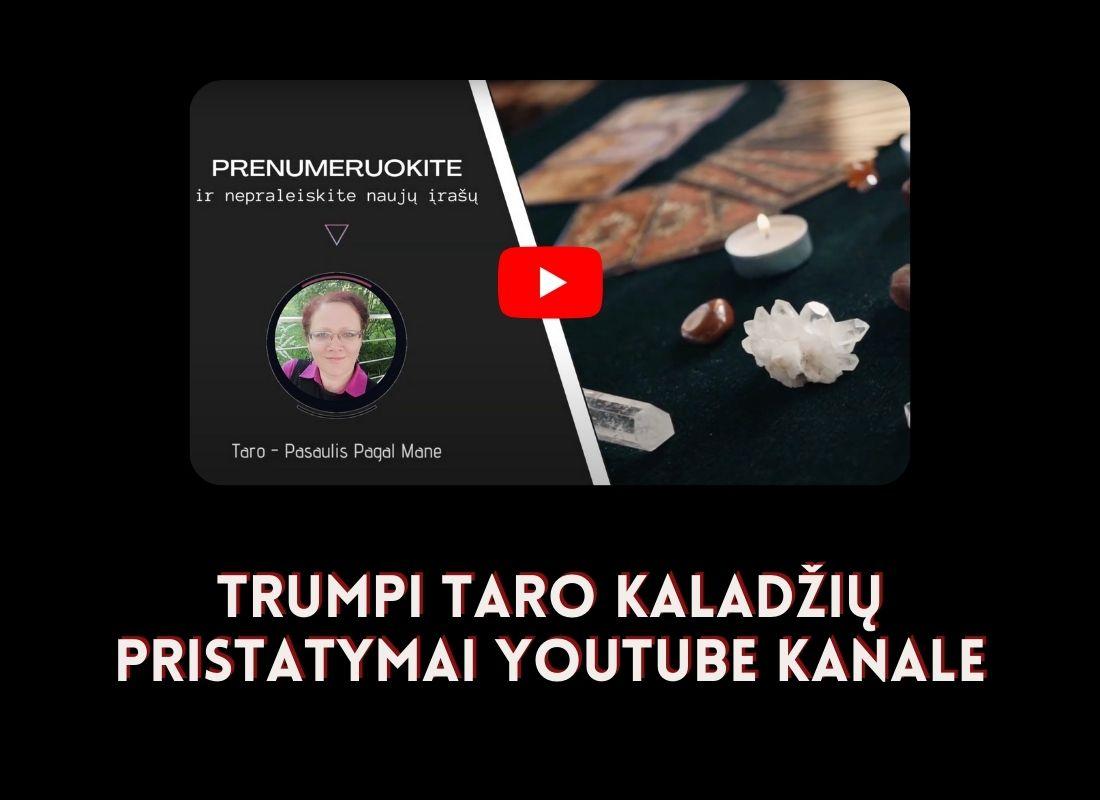 Trumpi Taro kaladžių pristatymai Youtube kanale